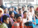 outsourcing of labor or trafficking in persons
