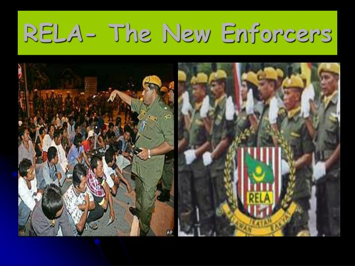 RELA- The New Enforcers