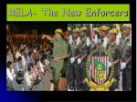 rela the new enforcers