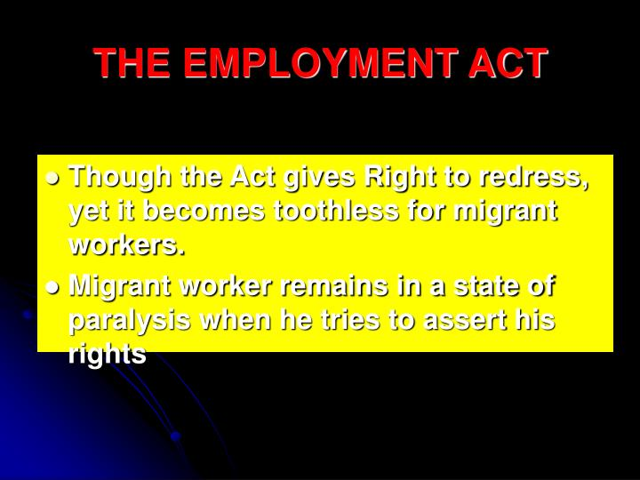 THE EMPLOYMENT ACT
