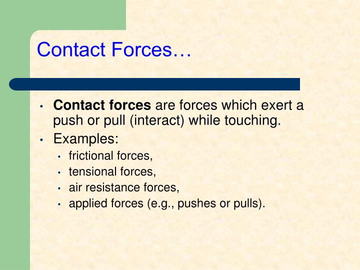 Contact Forces…