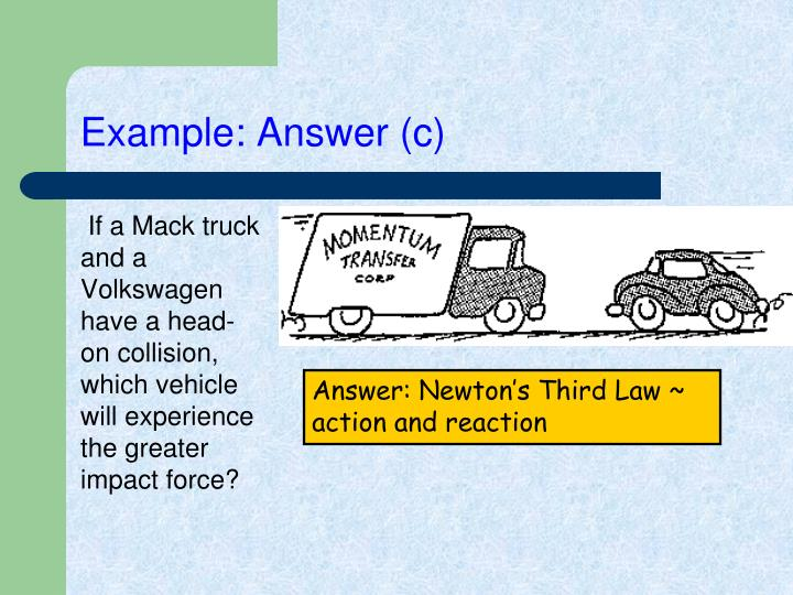 Example: Answer (c)
