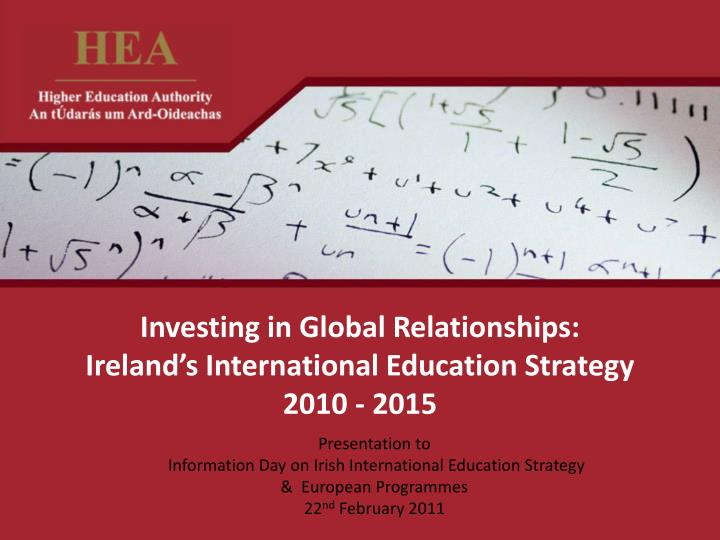 Investing in global relationships ireland s international education strategy 2010 2015