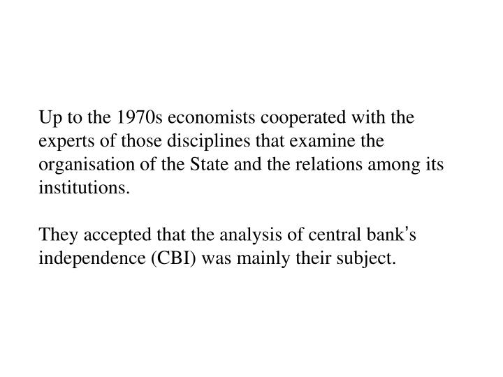 Up to the 1970s economists