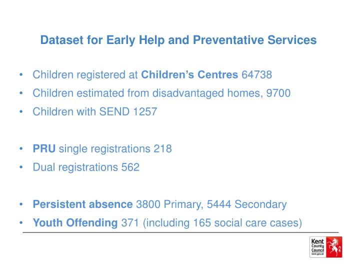 Dataset for Early Help and Preventative Services
