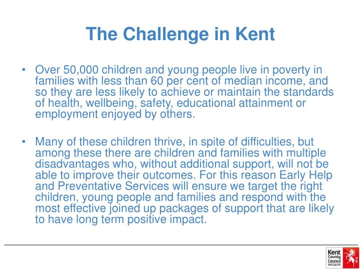 The Challenge in Kent