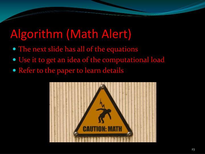 Algorithm (Math Alert)