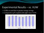 experimental results vs vliw