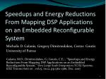 speedups and energy reductions from mapping dsp applications on an embedded reconfigurable system