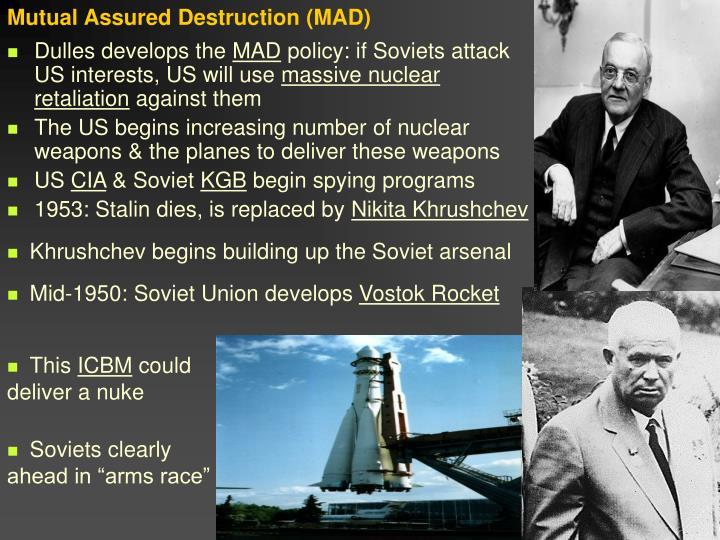 Mutual Assured Destruction (MAD)