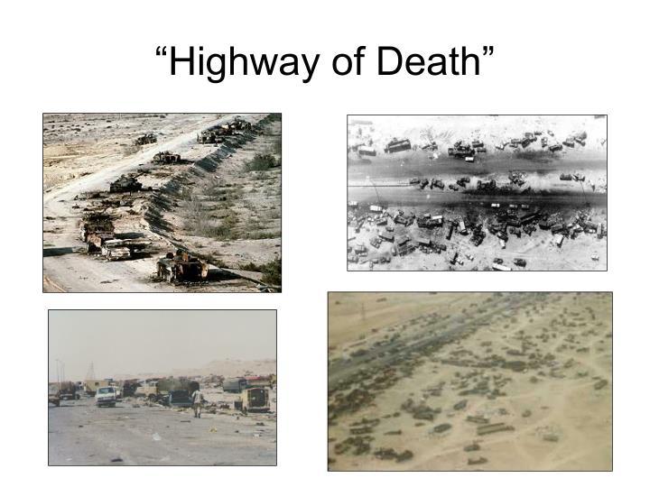 """Highway of Death"""