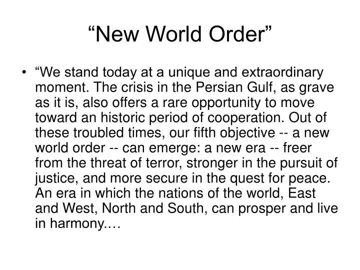"""New World Order"""