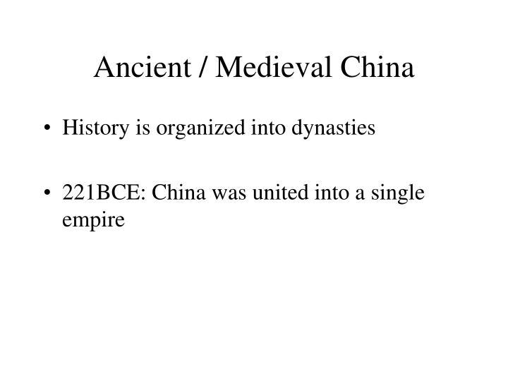 Ancient / Medieval China