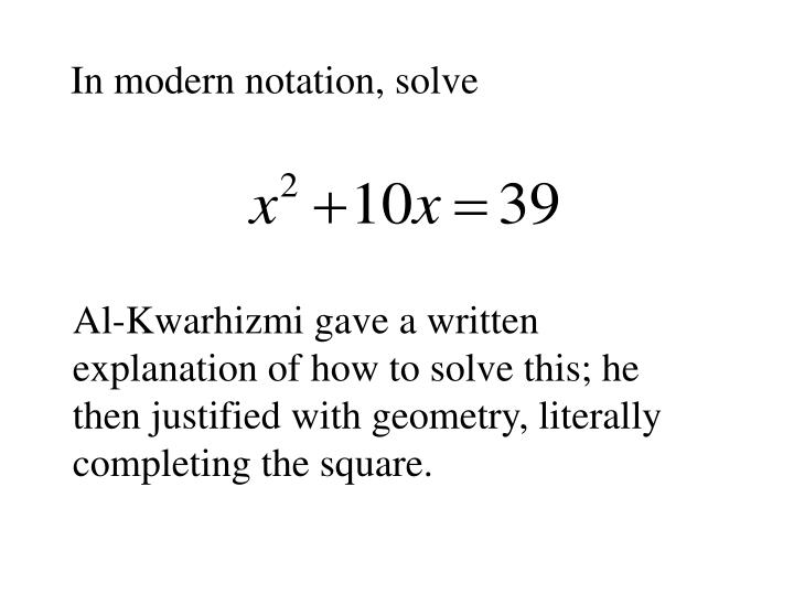 In modern notation, solve