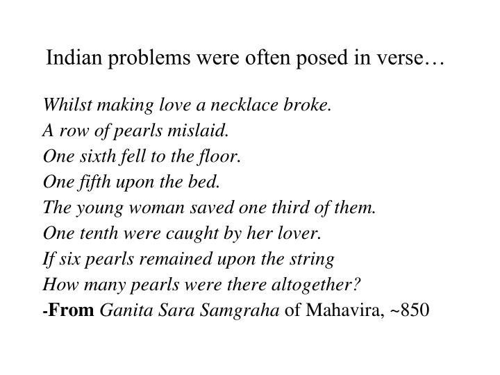 Indian problems were often posed in verse…