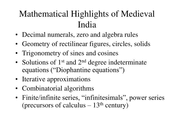 Mathematical Highlights of Medieval India