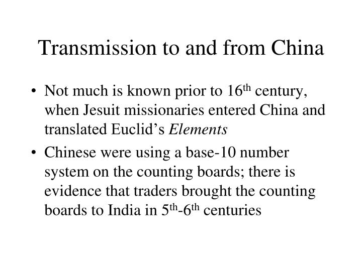 Transmission to and from China