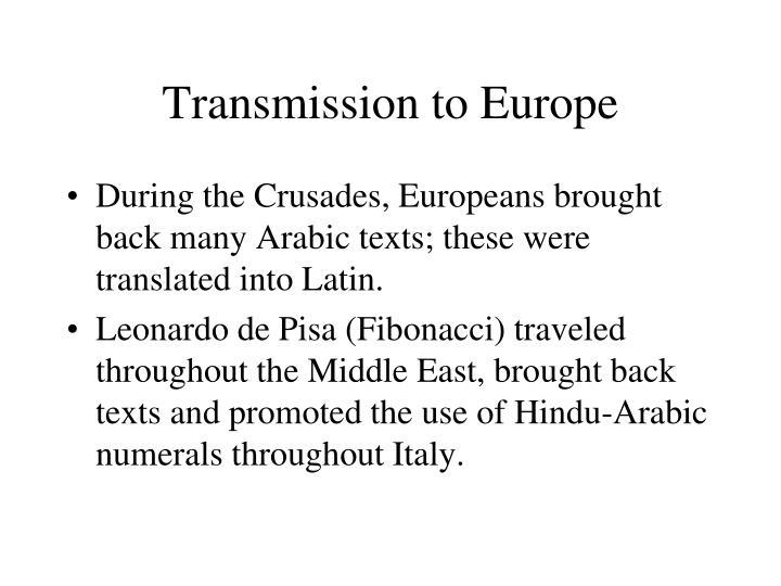 Transmission to Europe