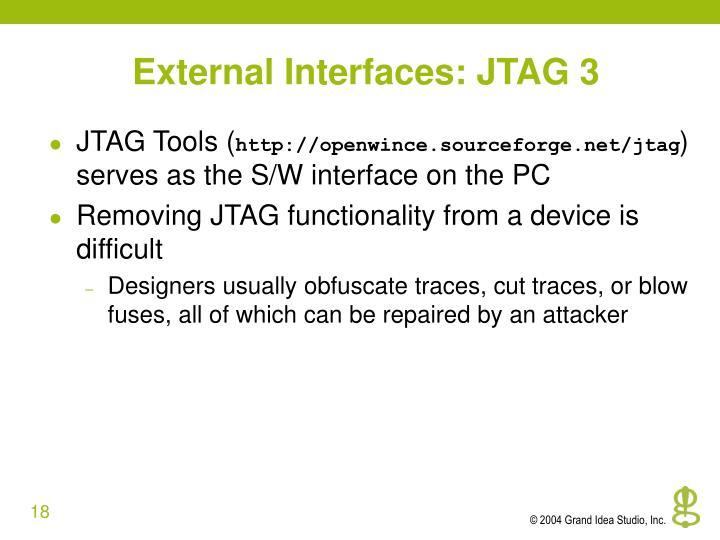 External Interfaces: JTAG 3