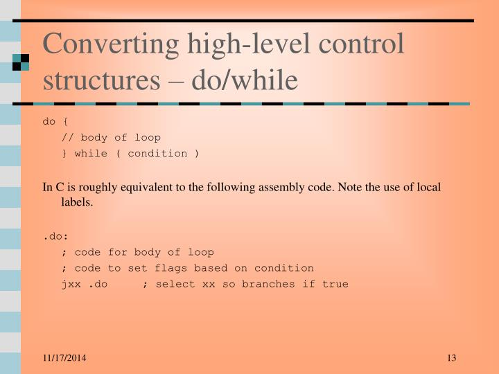 Converting high-level control structures – do/while