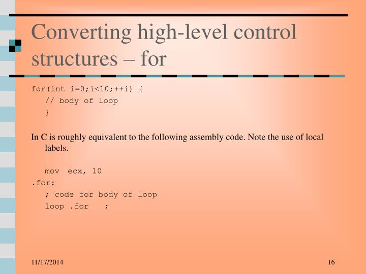 Converting high-level control structures – for