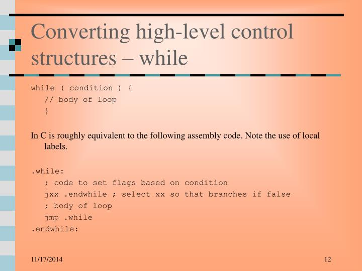 Converting high-level control structures – while