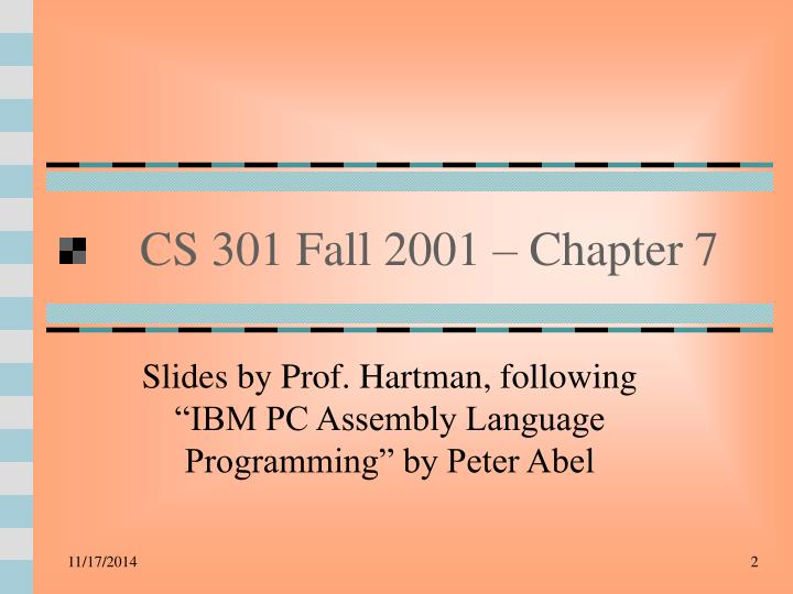 Cs 301 fall 2001 chapter 7