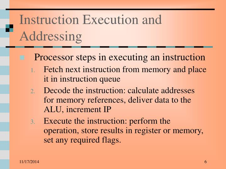 Instruction Execution and Addressing