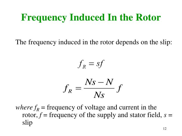 Frequency Induced In the Rotor