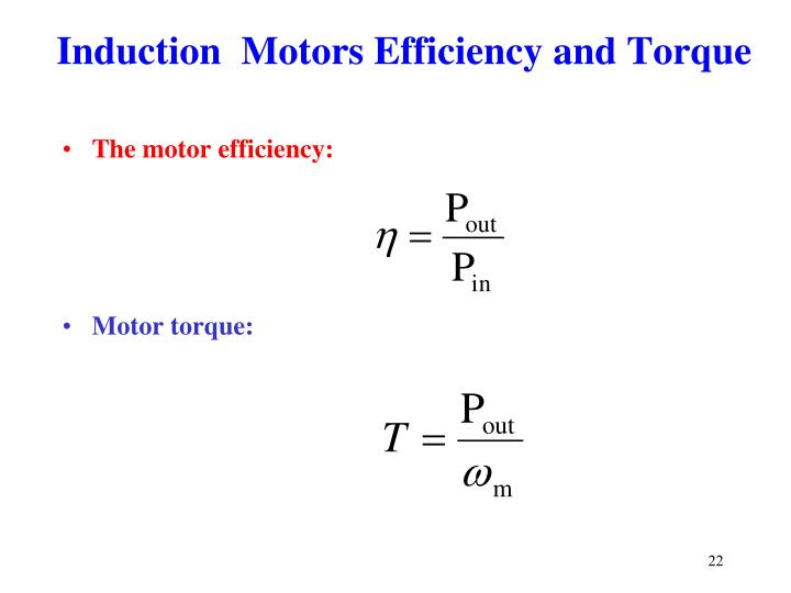 Induction  Motors Efficiency and Torque
