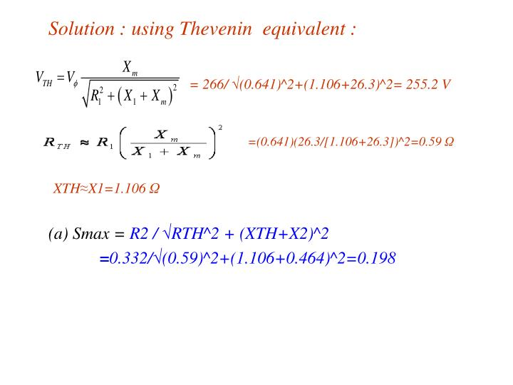 Solution : using Thevenin  equivalent :