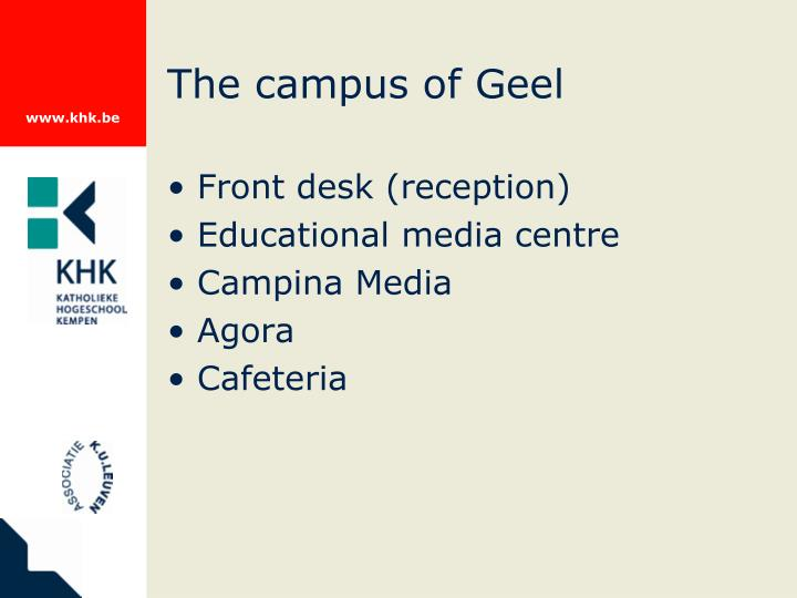 The campus of Geel