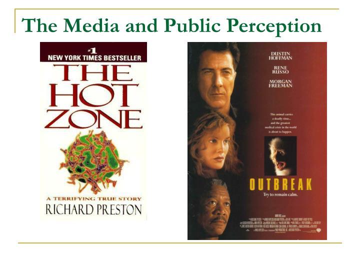 The Media and Public Perception