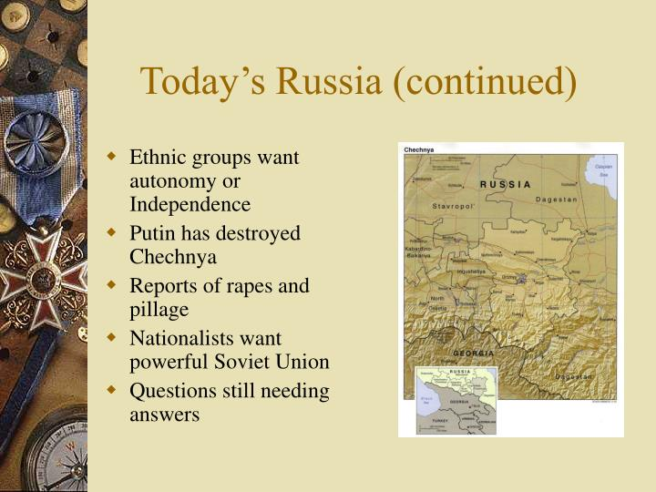 Today's Russia (continued)