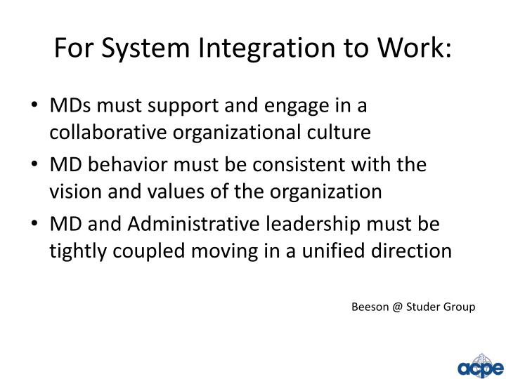 For System Integration to Work: