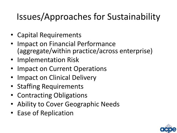 Issues/Approaches for Sustainability