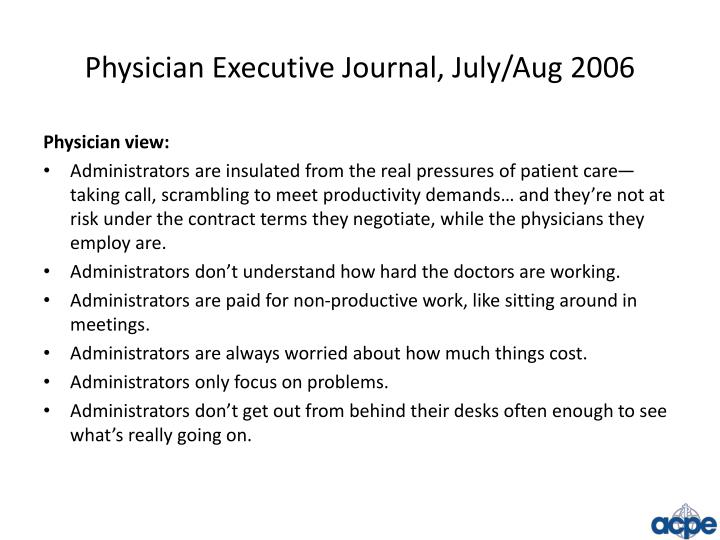 Physician Executive Journal, July/Aug 2006