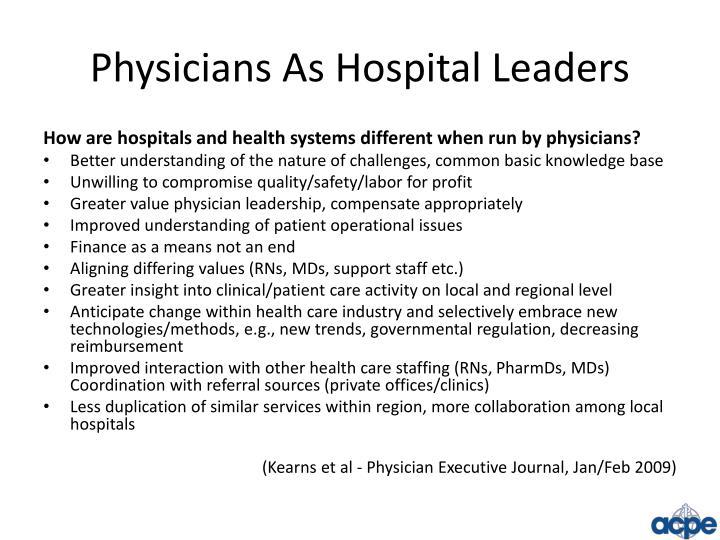 Physicians As Hospital Leaders