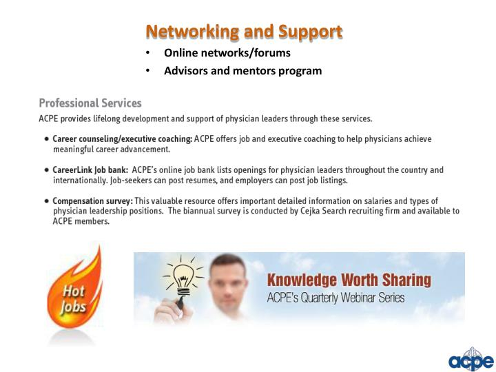 Networking and Support