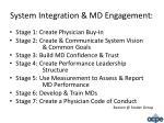 system integration md engagement