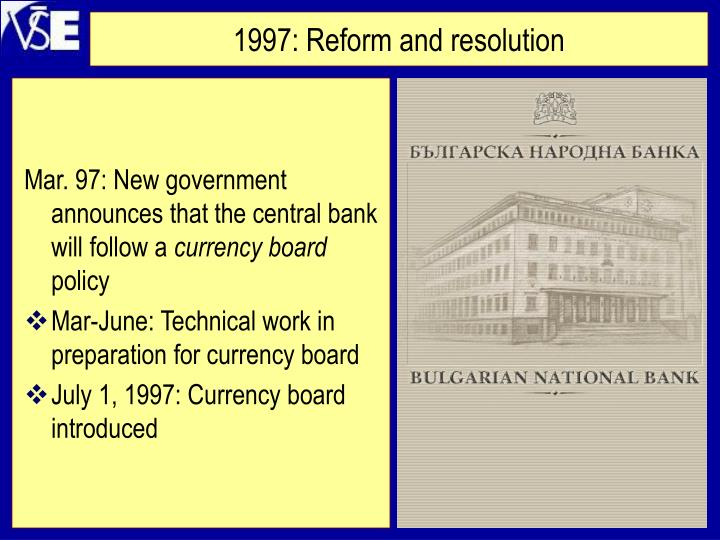 1997: Reform and resolution