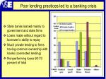 poor lending practices led to a banking crisis