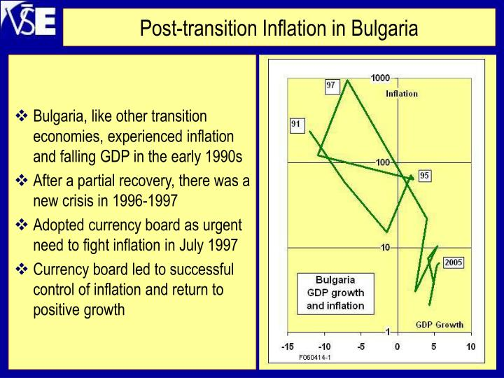 Bulgaria, like other transition economies, experienced inflation and falling GDP in the early 1990s