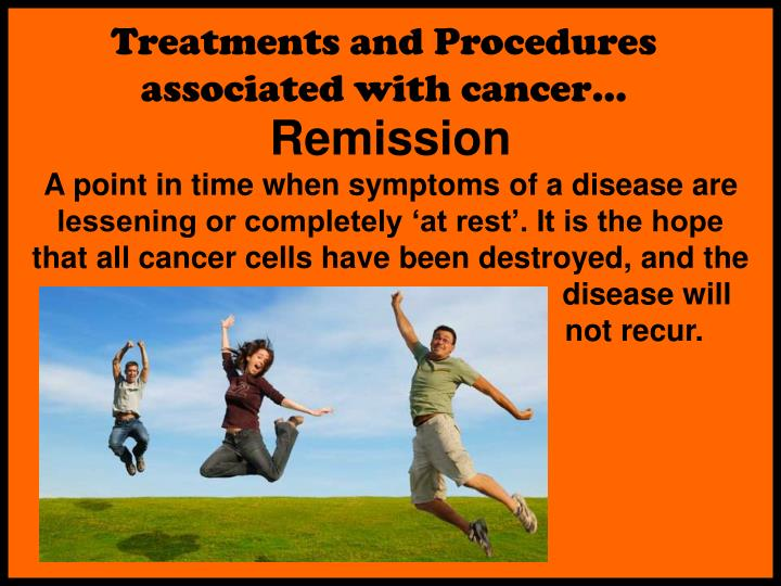 Treatments and Procedures associated with cancer…