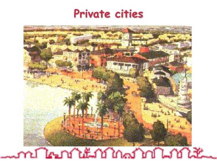 Private cities