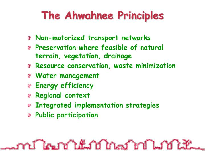 The Ahwahnee Principles