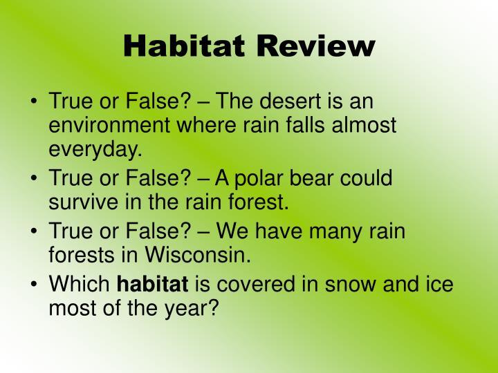 Habitat Review