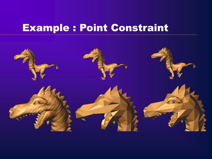 Example : Point Constraint