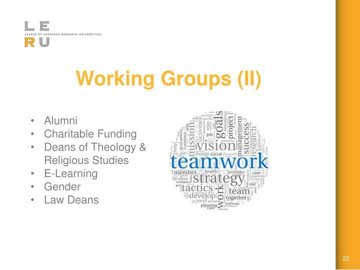 Working Groups (II)
