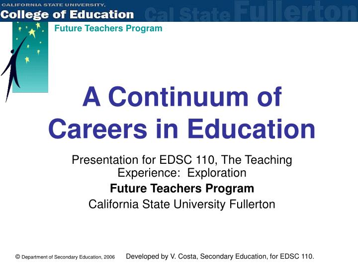 A continuum of careers in education